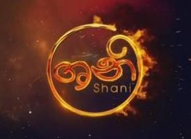 Shani Teledrama Sinhala Hiru Sri Lankan Thrimana TV, Latest